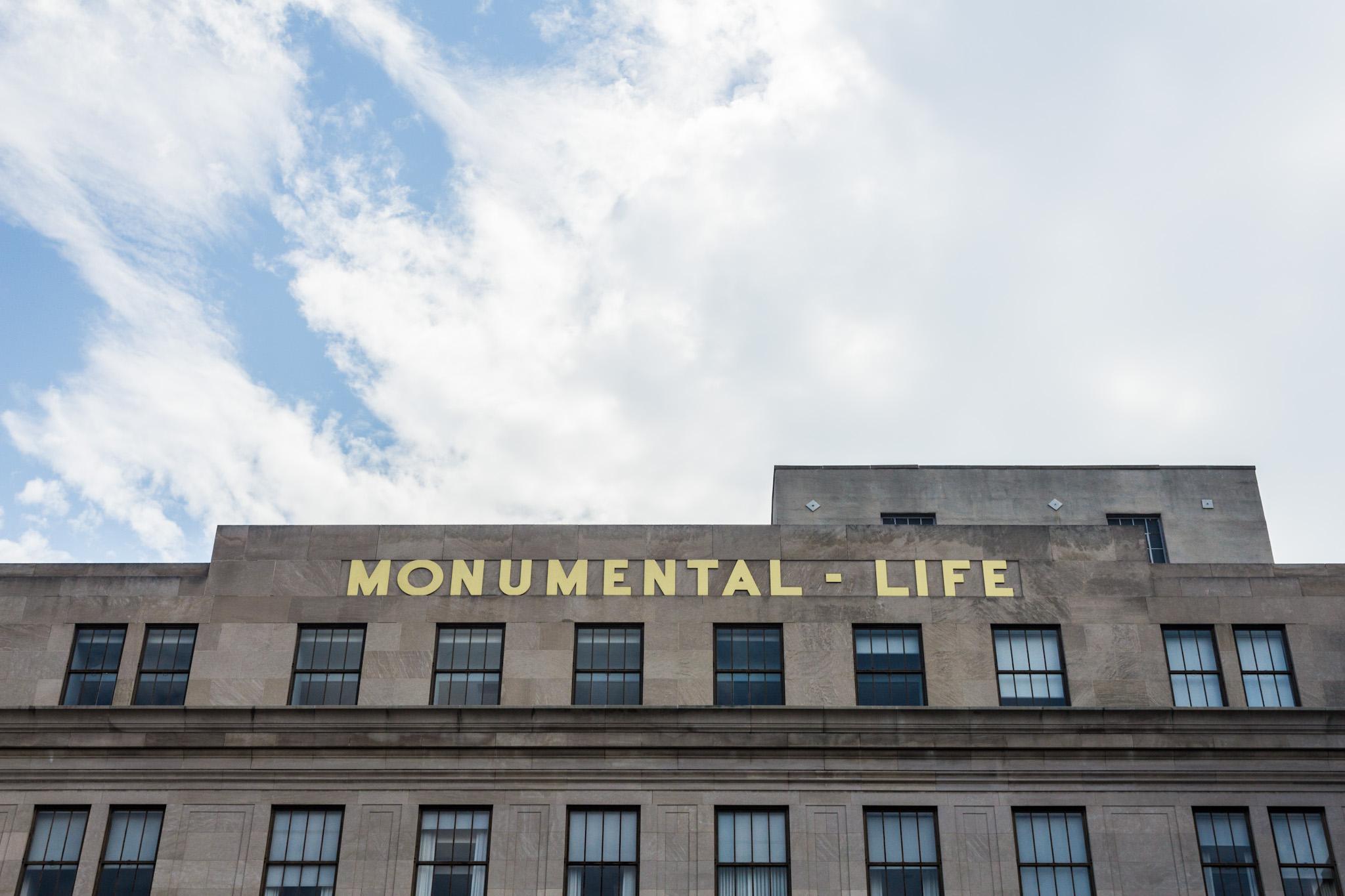 Monumental Life